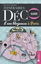 Intinéraire déco d'une blogueuse à Paris